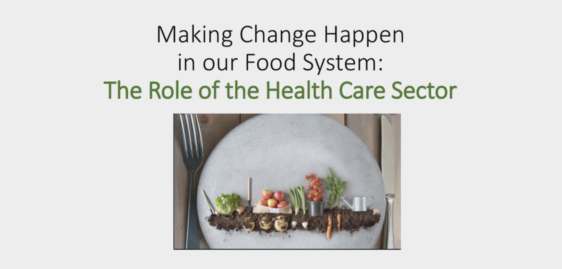Healthier Foods in Health Care Settings